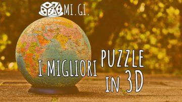 migliori puzzle 3D