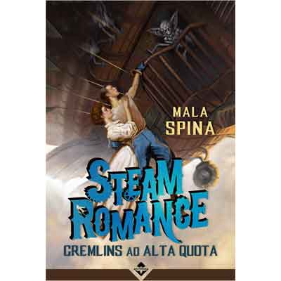 Steam Romance Gremlins ad Alta Quota