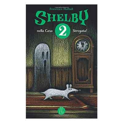 Shelby nella casa stregata