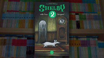 shelby 2 nella casa stregata