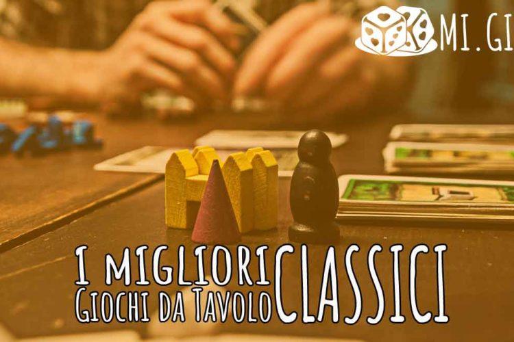 migliori giochi tavolo classici