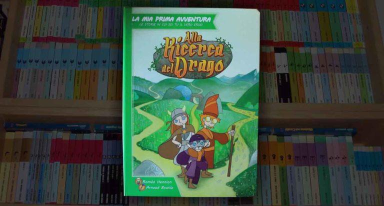 Alla ricerca del Drago, un librogame della serie la mia prima avventura